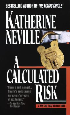 A Calculated Risk By Neville, Katherine